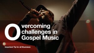 Overcoming Challenges in Ghanaian Christian Music